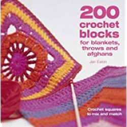 200 Crochet Blocks for Blankets, Throws and Afghans Photo
